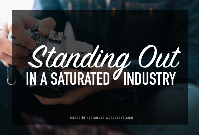 MichelleFreelances- stand out in a saturated industry