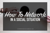 How to network in a social situation